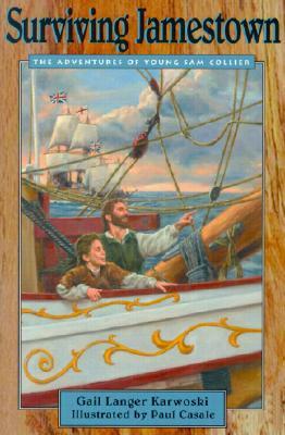 Surviving Jamestown By Karwoski, Gail/ Casale, Paul (ILT)