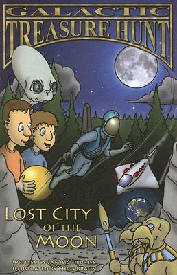 Galactic Treasure Hunt By Childress, Jamie/ Braun, Chris (ILT)